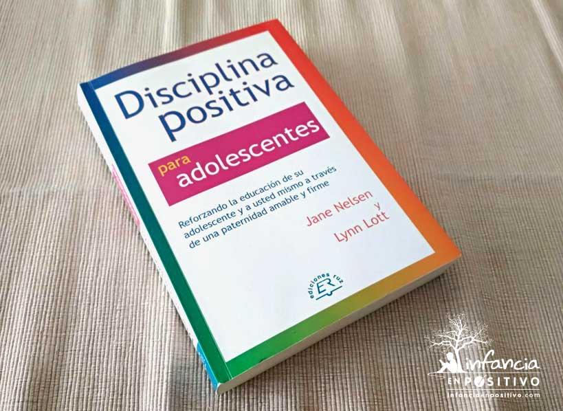 Libro Disciplina Positiva para Adolescentes (Jane Nelsen y Lynn Lott)