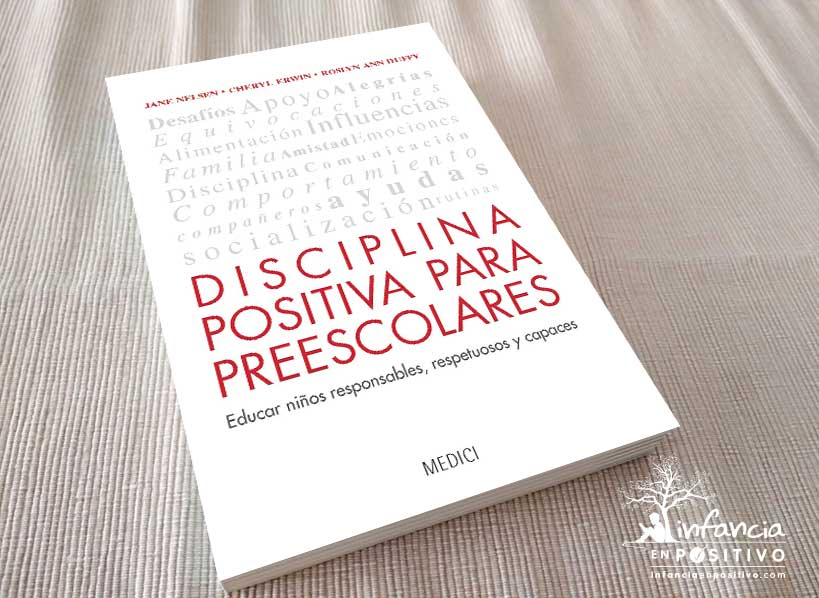 Libro Disciplina Positiva para Preescolares (Jane Nelsen, Cheryl Erwin y Roslyn Ann Duffy)