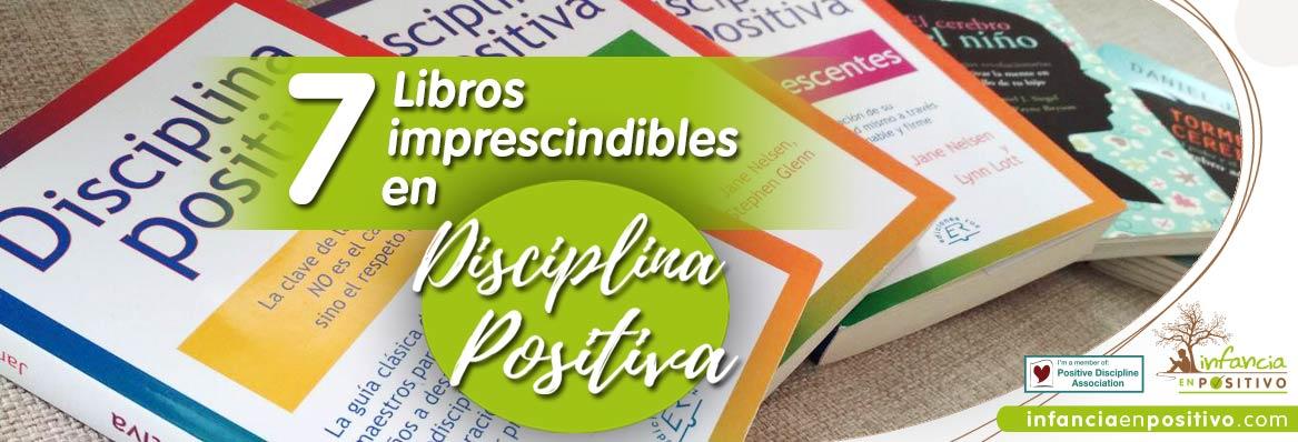 Libros imprescindibles en Disciplina Positiva