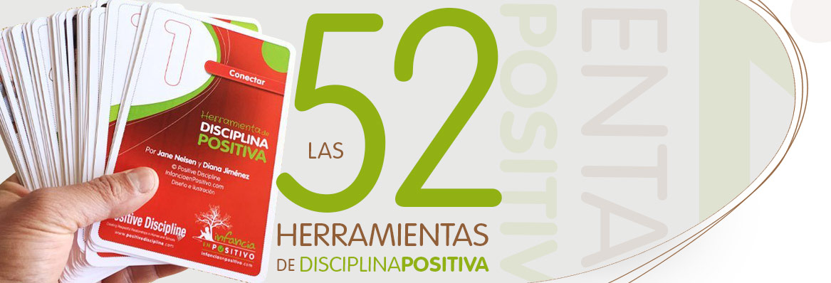 Las 52 Herramientas de Disciplina Positiva
