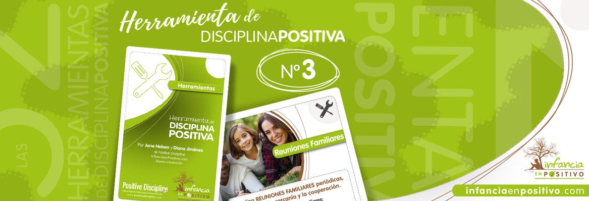Las 52 Herramientas de Disciplina Positiva - Reuniones Familiares