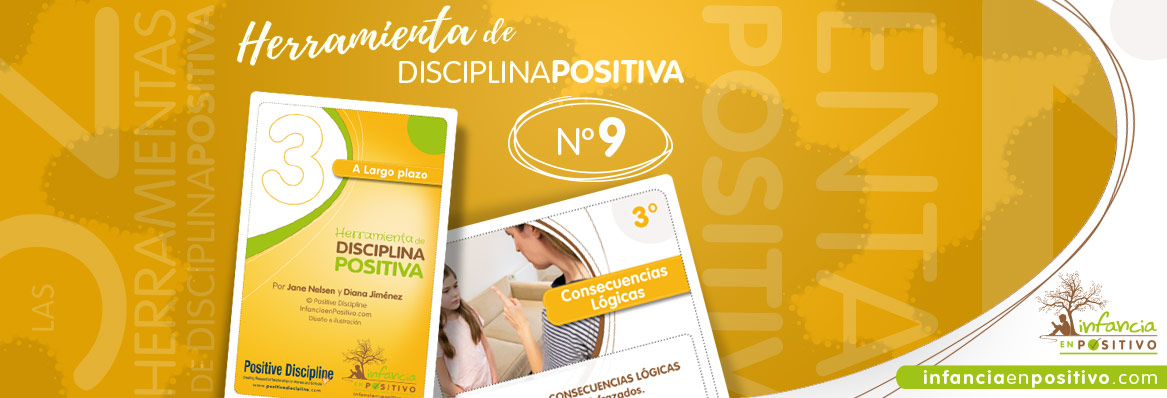 Las 52 Herramientas de Disciplina Positiva - Consecuencias Lógicas