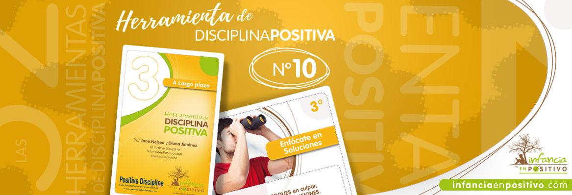 Las 52 Herramientas de Disciplina Positiva - Enfoque en Soluciones