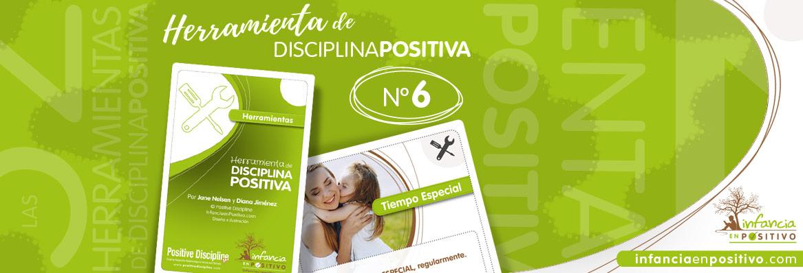Las 52 Herramientas de Disciplina Positiva - Tiempo Especial