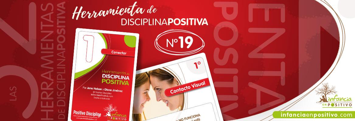 Herramienta de disciplina positiva: El Contacto Visual