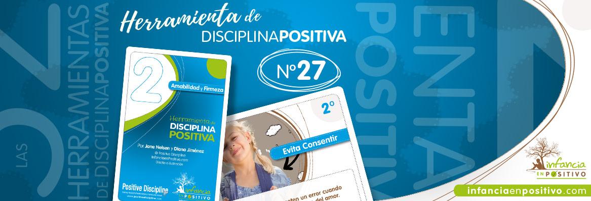 Herramienta de disciplina positiva: Evita consentir