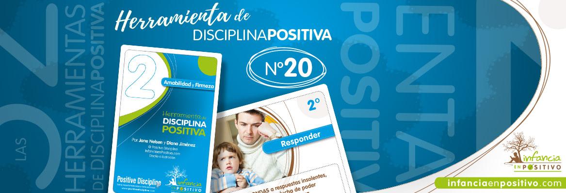 Herramienta de disciplina positiva: Responder