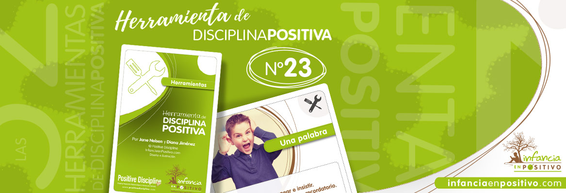 Herramienta de disciplina positiva: Una Palabra