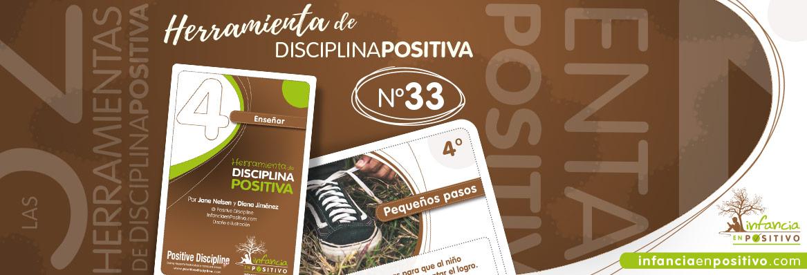 Herramienta de disciplina positiva: Pequeños pasos