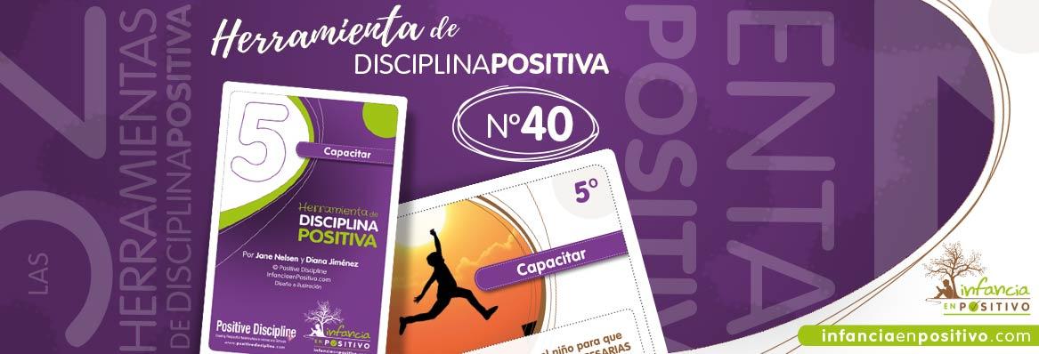 Herramienta de disciplina positiva: Capacitar
