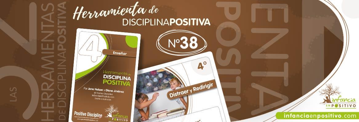 Herramienta de disciplina positiva: Distraer y Redirigir