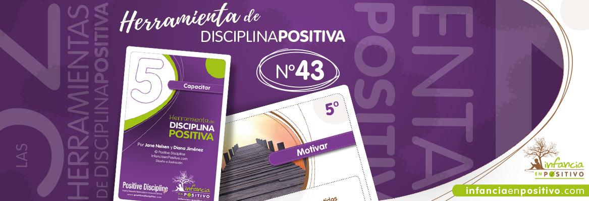 Herramienta de disciplina positiva: Motivar