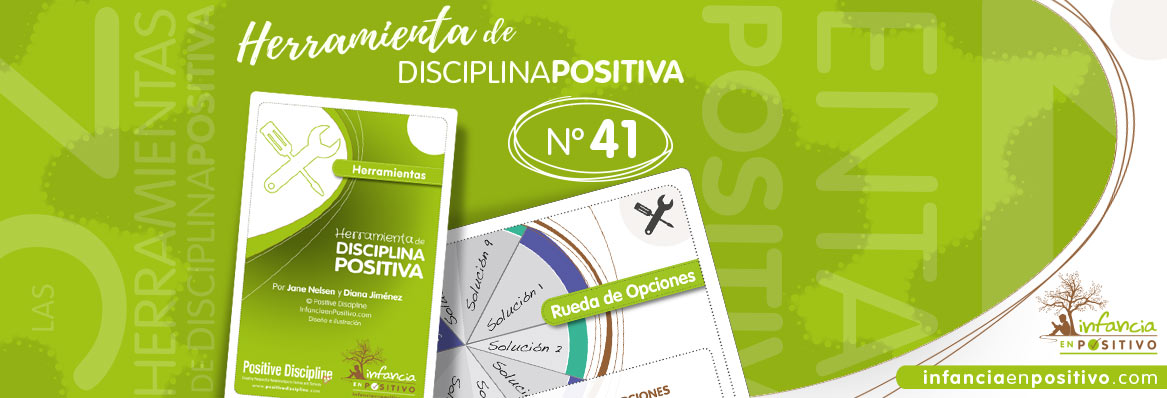 Herramienta de disciplina positiva: Rueda de Opciones