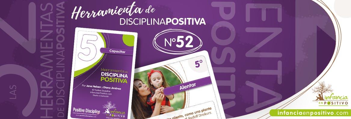 Herramienta de disciplina positiva: Alentar