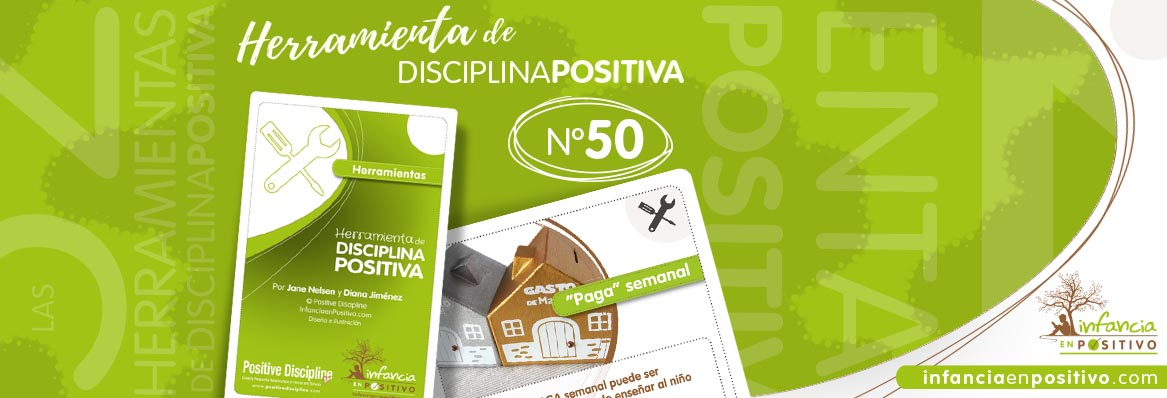 Herramienta de disciplina positiva: La paga semanal