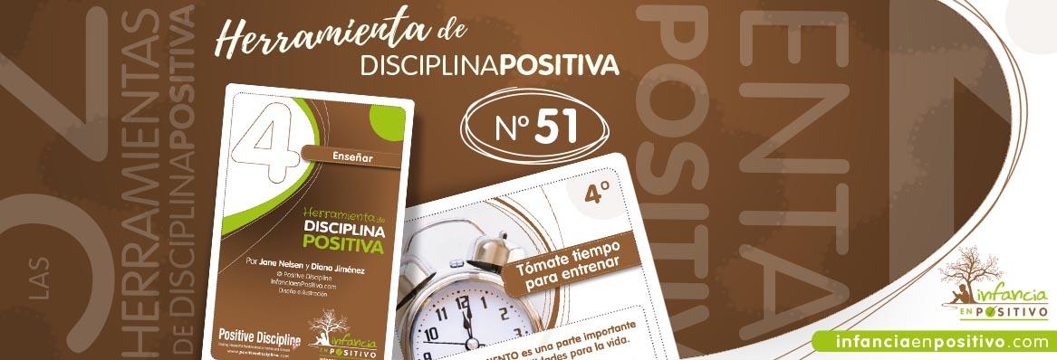 Herramienta de disciplina positiva: Tómate tiempo para entrenar