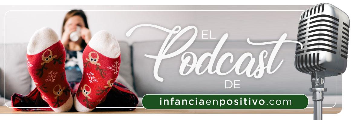 Podcast de Infancia en Positivo