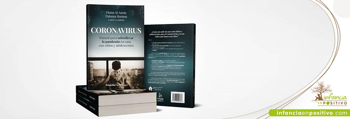 Coronavirus. Manual para sobrellevar la pandemia en casa con niños y adolescentes